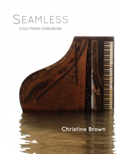 Cover image of the songbook Seamless by Christine Brown