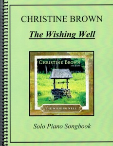 Cover image of the songbook The Wishing Well by Christine Brown