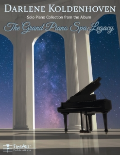 Cover image of the songbook The Grand Piano Spa: Legacy by Darlene Koldenhoven
