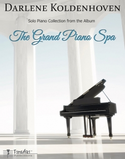 Cover image of the songbook The Grand Piano Spa  by Darlene Koldenhoven