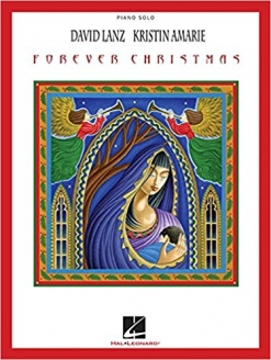 Cover image of the songbook Forever Christmas by David Lanz
