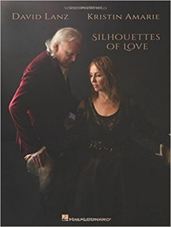 Cover image of the songbook Silhouettes of Love by David Lanz and Kristin Amarie
