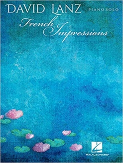 Cover image of the songbook French Impressions by David Lanz