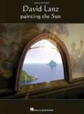 Cover image of the songbook Painting the Sun by David Lanz