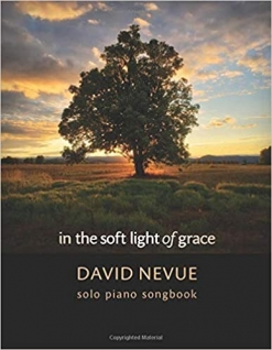 Cover image of the songbook In the Soft Light of Grace by David Nevue