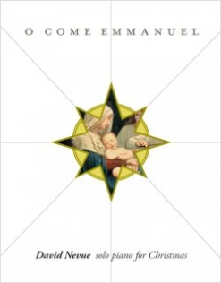 Cover image of the songbook O Come Emmanuel by David Nevue