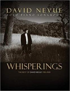 Cover image of the songbook Whisperings: The Best of David Nevue 1985-2000 by David Nevue