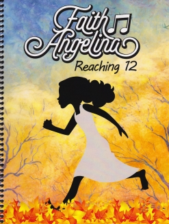 Cover image of the songbook Reaching 12 by Faith Angelina