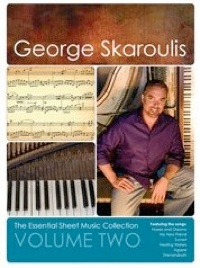Cover image of the songbook The Essential Sheet Music Collection, Volume 2 by George Skaroulis