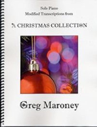 Cover image of the songbook A Christmas Collection by Greg Maroney