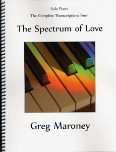 Cover image of the songbook The Spectrum of Love by Greg Maroney
