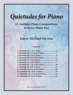 Cover image of the songbook Quietudes For Piano, Nos. 1-12 by James Michael Stevens