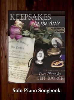 Cover image of the songbook Keepsakes In the Attic by Jeff Bjorck