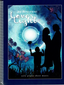 Cover image of the songbook Love's Light by Joe Bongiorno