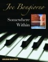 Cover image of the songbook Somewhere Within by Joe Bongiorno