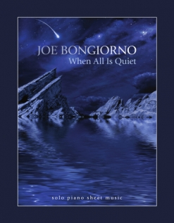 Cover image of the songbook When All Is Quiet by Joe Bongiorno