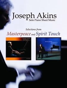 Cover image of the songbook Selections from Masterpeace and Spirit Touch by Joseph Akins