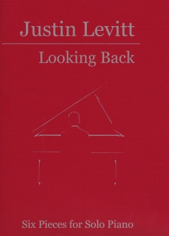 Cover image of the songbook Looking Back by Justin Levitt