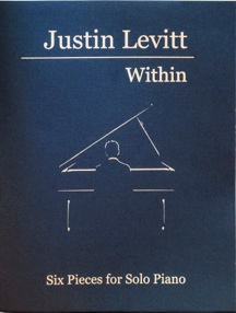 Cover image of the songbook Within - Six Pieces for Solo Piano, Volume 1 by Justin Levitt