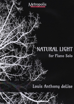 Cover image of the songbook Natural Light by Louis Anthony deLise