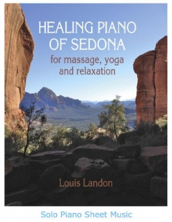 Cover image of the songbook Healing Piano of Sedona by Louis Landon