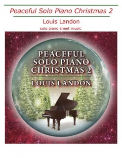 Cover image of the songbook Peaceful Solo Piano Christmas 2 by Louis Landon