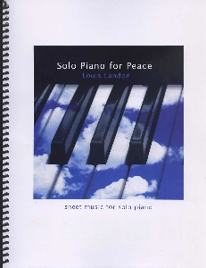 Cover image of the songbook Solo Piano for Peace by Louis Landon