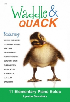 Cover image of the songbook Waddle & Quack by Lynette Sawatsky