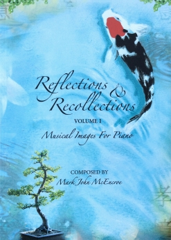 Cover image of the songbook Reflections & Recollections, Volume 1 by Mark John McEncroe