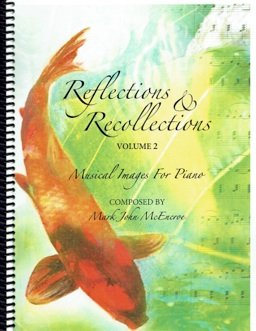 Cover image of the songbook Reflections & Recollections, Volume 2 by Mark John McEncroe