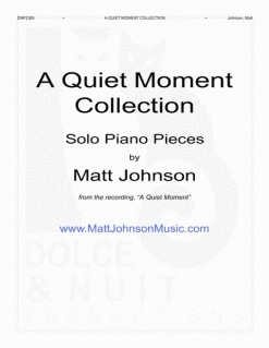 Cover image of the songbook A Quiet Moment Collection by Matt Johnson