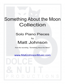 Cover image of the songbook Something About the Moon Collection by Matt Johnson