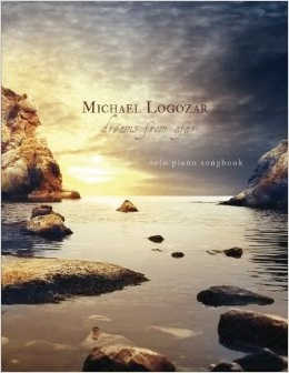 Cover image of the songbook Dreams From Afar by Michael Logozar