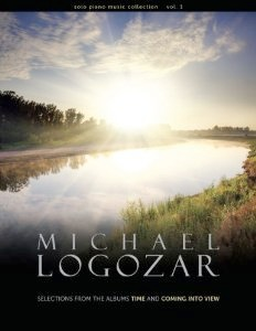 Cover image of the songbook Solo Piano Music Collection, Vol. 1 by Michael Logozar