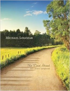 Cover image of the songbook The Road Ahead by Michael Logozar