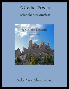Cover image of the songbook A Celtic Dream by Michele McLaughlin