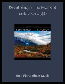 Cover image of the songbook Breathing in the Moment by Michele McLaughlin