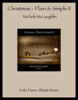 Cover image of the songbook Christmas - Plain & Simple II by Michele McLaughlin
