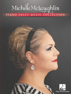 Cover image of the songbook Michele McLaughlin Piano Sheet Music Collection by Michele McLaughlin