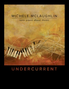 Cover image of the songbook Undercurrent by Michele McLaughlin