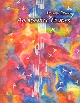 Cover image of the songbook Accidental Etudes by Milana Zilnik