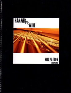 Cover image of the songbook Hammer & Wire by Neil Patton