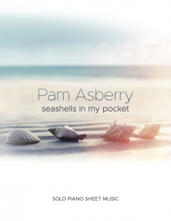 Cover image of the songbook Seashells In My Pocket by Pam Asberry