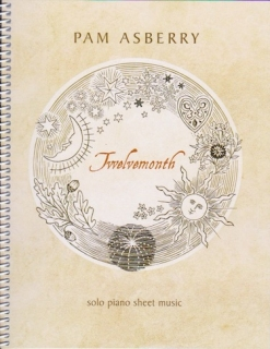 Cover image of the songbook Twelvemonth by Pam Asberry