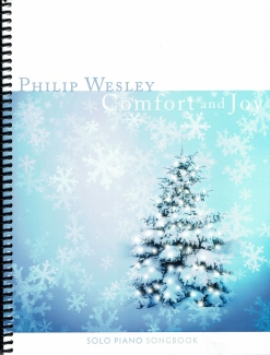 Cover image of the songbook Comfort and Joy by Philip Wesley
