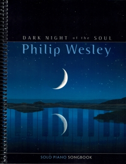 Cover image of the songbook Dark Night of the Soul by Philip Wesley