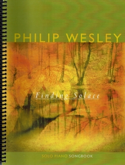 Cover image of the songbook Finding Solace by Philip Wesley