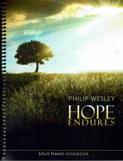 Cover image of the songbook Hope Endures by Philip Wesley