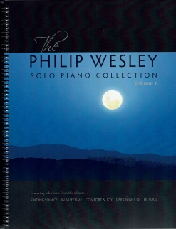 Cover image of the songbook Solo Piano Collection, Volume 1 by Philip Wesley