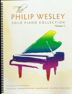 Cover image of the songbook Solo Piano Collection, Volume 3 by Philip Wesley